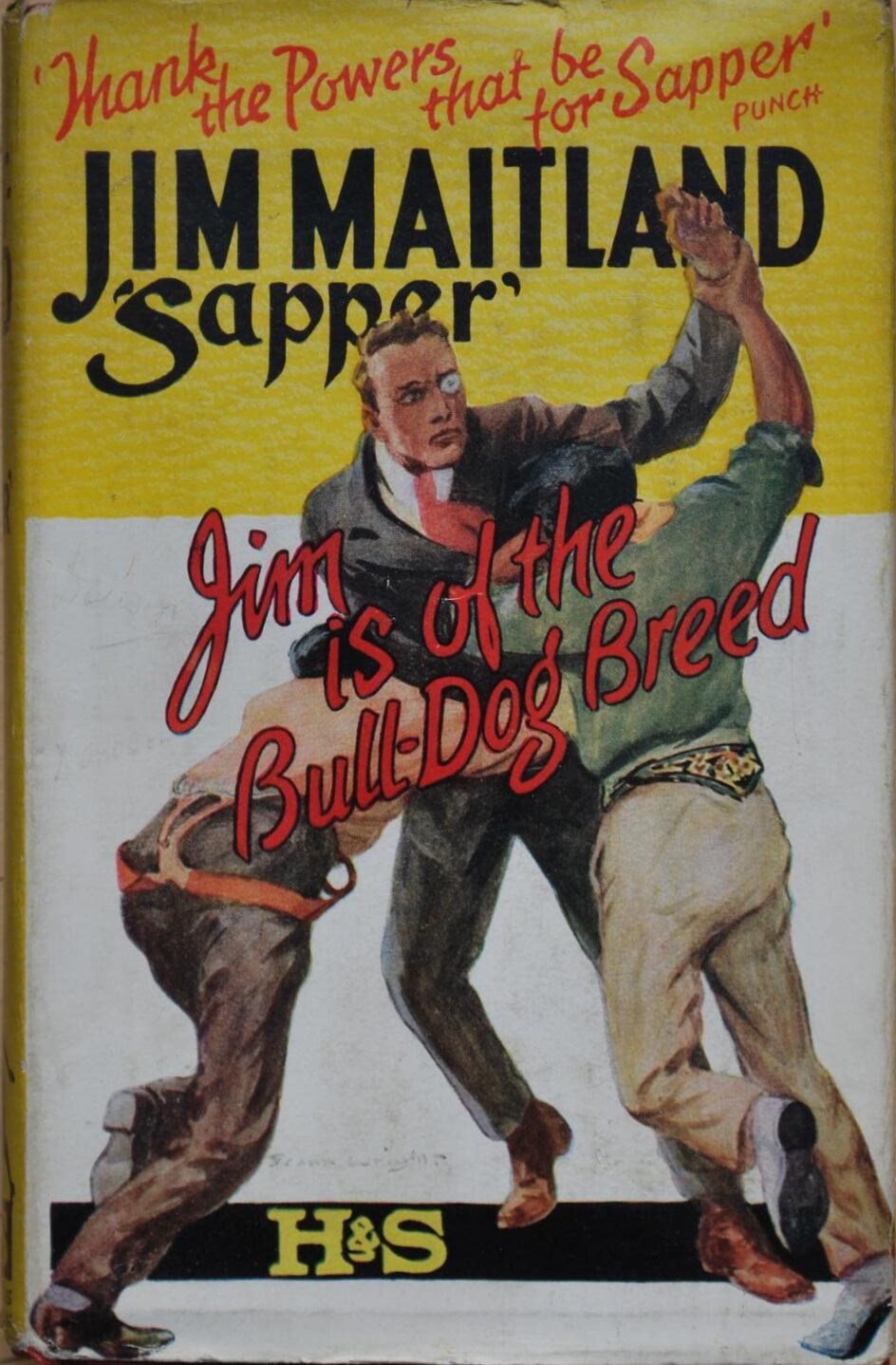 "Jim Maitland by ""Sapper"" (H. C. McNeile)"